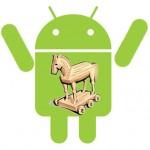 Cuidado: Descubren Troyano para Android