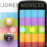 BEST ANDROID MOVILES ANDROIDZONE