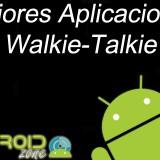 Mejores Aplicaciones Walkie-Talkie