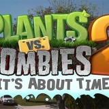 Plants vs Zombies 2 se retrasa unos meses